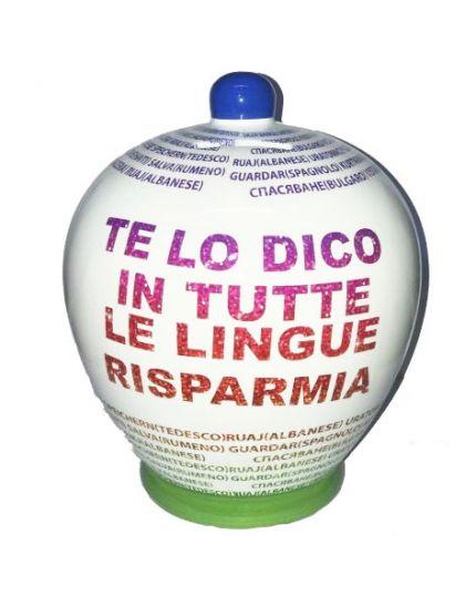 Salvadanaio Terracotta Te lo Dico in Tutte le Lingue del Mondo Risparmia 20cm